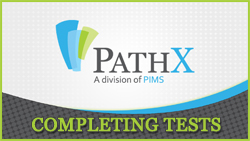PATHX - COMPLETING TEST ORDERS