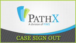 PATHX - CASE SIGN OUT