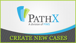 PATHX - CREATE NEW CASE